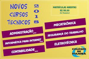 Venha já se matricular no Colégio de Itajubá!!!! Novos cursos técnicos: -> Administração (novo); -> Informática para Internet (novo); -> Contabilidade (novo); -> Mecatrônica; -> Segurança do Trabalho; -> Eletrotécnica.