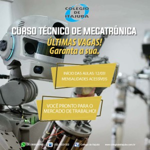 Início das aulas do curso técnico de Mecatrônica.