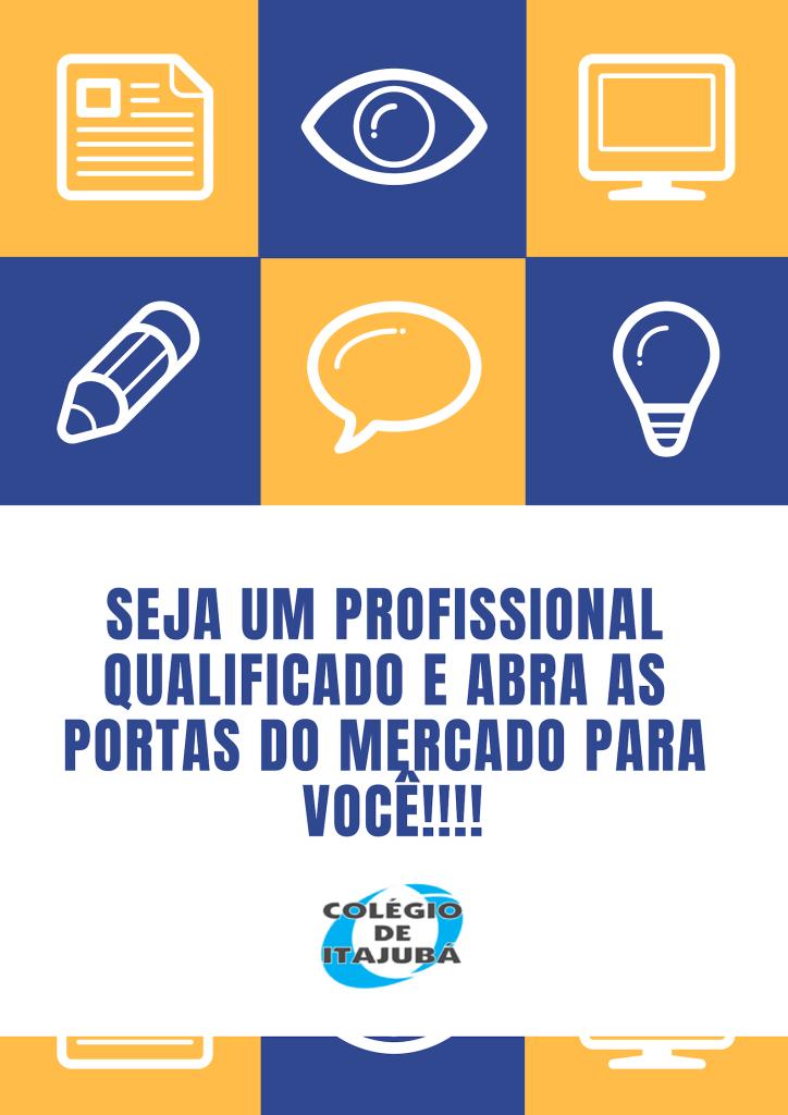 Seja um profissional qualificado!