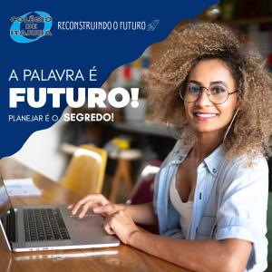 Futuro e os Cursos Técnicos!