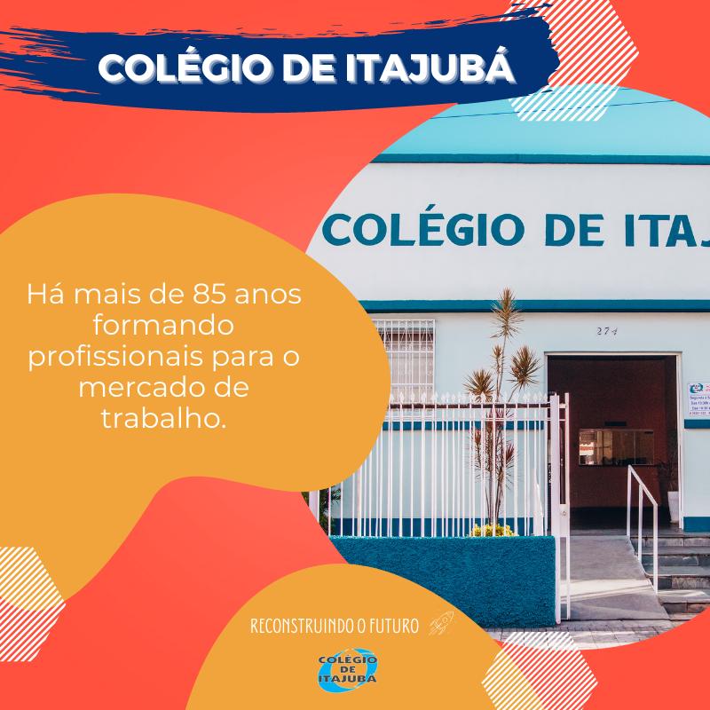 Colégio de Itajubá e seus anos de história!