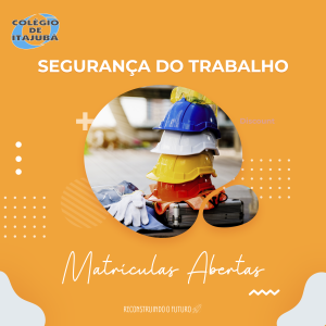 NOVAS TURMAS SEGURANÇA DO TRABALHO