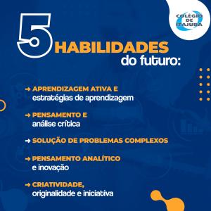 5 habilidades mais importantes para o profissional do futuro. 😉