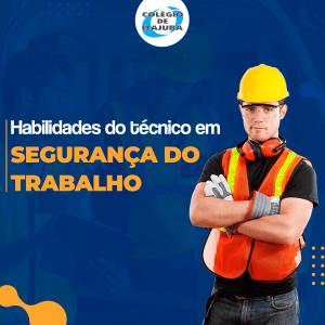 Habilidades do Técnico em Segurança do Trabalho