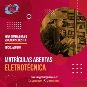 👉🏼 MATRÍCULAS ABERTAS - Eletrotécnica
