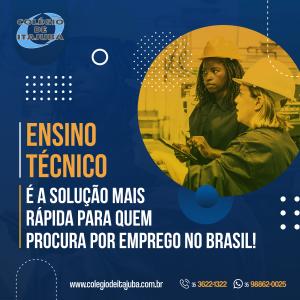 Ensino Técnico é a solução mais rápida para quem procura por emprego no Brasil! ✅