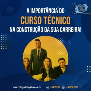 🏗 A importância do Curso Técnico na construção da sua carreira!